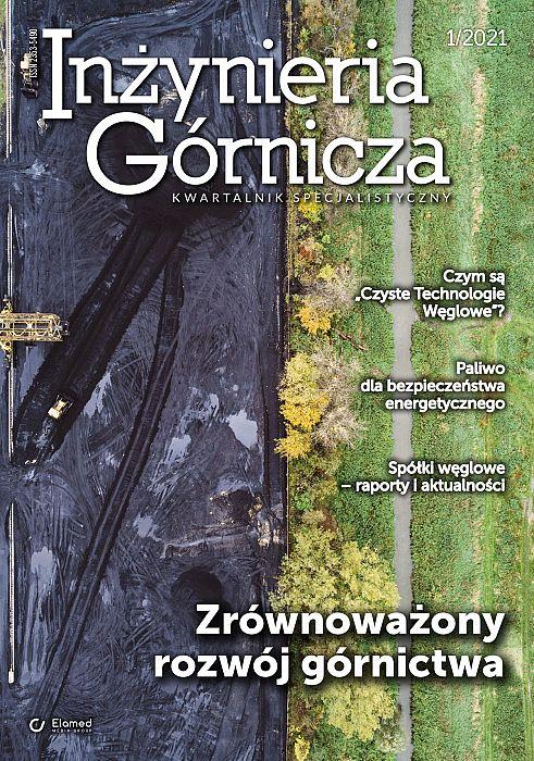 Inżynieria Górnicza wydanie nr 1/2021